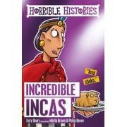 Incredible Incas by Terry Deary
