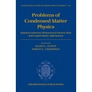 Problems of Condensed Matter Physics by Alexei L. Ivanov