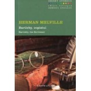 Bartleby copistul. Bartleby the Scrivener - Herman Melville