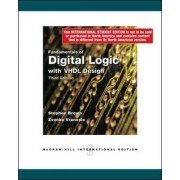 Fundamentals of Digital Logic with VHDL Design with CD-ROM by Stephen Brown
