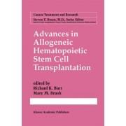 Advances in Allogeneic Hematopoietic Stem Cell Transplantation by Richard K. Burt