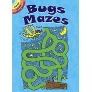 Bugs Mazes