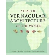 Atlas of Vernacular Architecture of the World by Paul Oliver