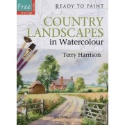 Country Landscapes in Watercolour by Terry Harrison