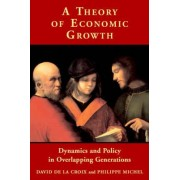 A Theory of Economic Growth by David de La Croix