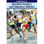 Conditioning for Marathon Runners and Endurance Athletes by Mike Winch