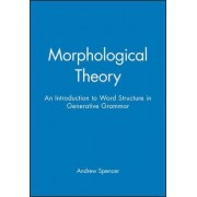 Morphological Theory by Andrew Spencer