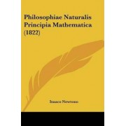 Philosophiae Naturalis Principia Mathematica (1822) by Sir Isaac Newton