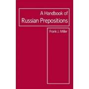 Handbook of Russian Prepositions by Frank J. Miller