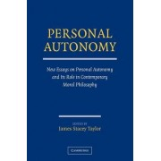 Personal Autonomy by James Stacey Taylor