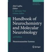 Handbook of Neurochemistry and Molecular Neurobiology 2008 by Abel Lajtha