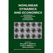 Nonlinear Dynamics and Economics by William A. Barnett