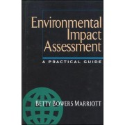 Environmental Impact Assessment: A Practical Guide by Betty Bowers Marriott
