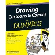 Drawing Cartoons and Comics For Dummies by Brian Fairrington