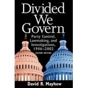 Divided We Govern by David R. Mayhew