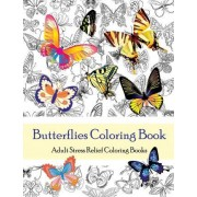 Butterflies Coloring Book (Adult Coloring Books) by Star Coloring Books