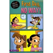 First Day, No Way! by Lori Mortensen
