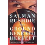 The Ground Beneath Her Feet by Salman Rushdie