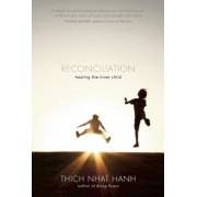 Reconciliation: Healing the Inner Child, Paperback