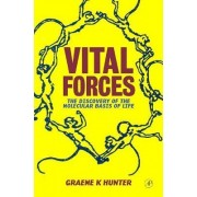 Vital Forces by Graeme K. Hunter