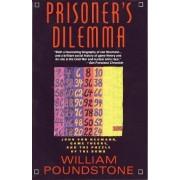 Prisoner's Dilemma by William Poundstone