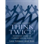 Think Twice by Lorne Tepperman