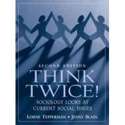 Think Twice by Lorne Tepperman