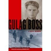 Gulag Boss by Fyodor Vasilevich Mochulsky