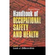 Handbook of Occupational Safety and Health by Lawrence Slote