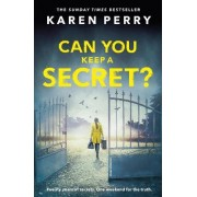 Can You Keep A Secret? by Karen Perry