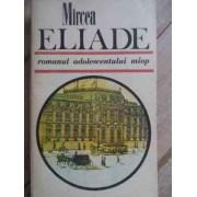 Romanul Adolescentului Miop - Mircea Eliade
