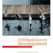 Child & Adolescent Development by Professor David F Bjorklund