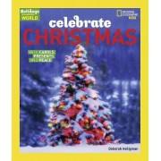 Celebrate Christmas by Deborah Heiligman