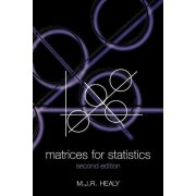Matrices for Statistics by Michael Healy