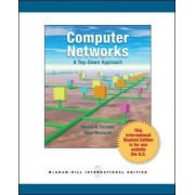 Computer Networks: A Top Down Approach by Behrouz A. Forouzan