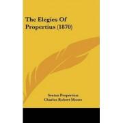 The Elegies Of Propertius (1870) by Sextus Propertius