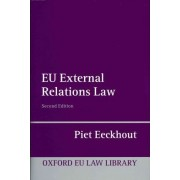 EU External Relations Law by Piet Eeckhout