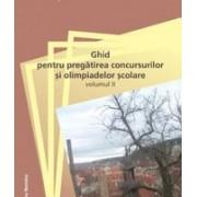 Limba şi literatura română. Ghid pentru pregatirea concursurilor si olimpiadelor scolare.vol II