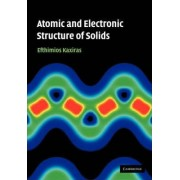 Atomic and Electronic Structure of Solids by Efthimios Kaxiras