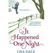 It Happened One Night by Lisa Dale