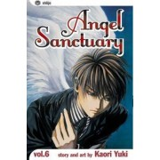 Angel Sanctuary, Vol. 6: Angels Rush in/One Hell Of A Journey by Kaori Yuki
