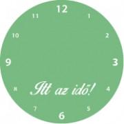 Foszforeszkáló matrica + Falióra szöveggel: Itt az idő! ! -100% ! - 49Sz x 49M (A1478)