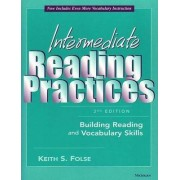 Intermediate Reading Practices by Keith S. Folse
