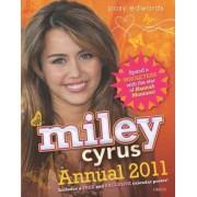 Miley Cyrus Annual 2011 by Posy Edwards