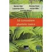Sa cunoastem plantele toxice - Marian Nita Nicolae Pana