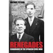 Renegades by Michael Petrou