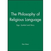 The Philosophy of Religious Language by Dr Dan Stiver