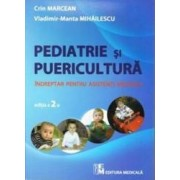 Pediatrie si puericultura - Crin Marcean Vladimir-Manta Mihailescu