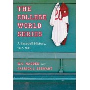The College World Series by W. C. Madden