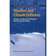 Weather and Climate Extremes by Thomas R. Karl